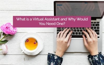 What is a Virtual Assistant and Why Might You Need One?