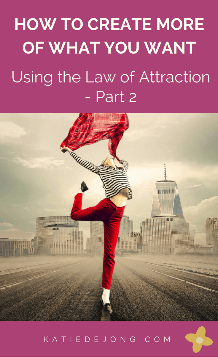 Find out to create more of what you want through using the Law of Attraction #lawofattraction #abundance #cocreation #manifesting #thesecret
