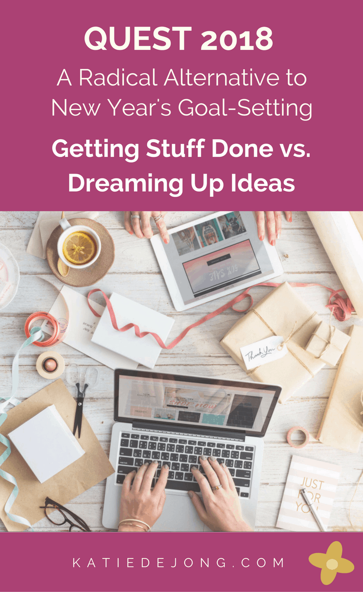 Discussing my thoughts on the topic of Dreaming Up Ideas vs Getting Stuff Done.
