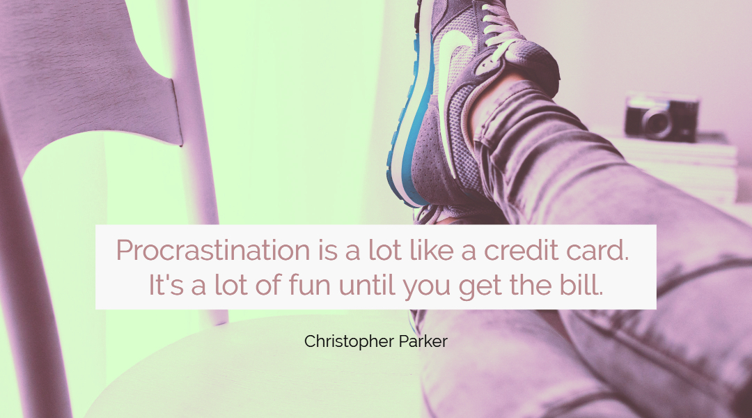 Tired of Procrastinating? Try These 6 Powerful Tips to Overcome it Now