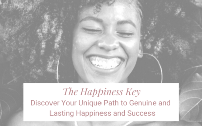 The Happiness Key: How to Become One of the Rare 15 Percent of People Who Enjoy Genuine and Lasting Happiness and Success