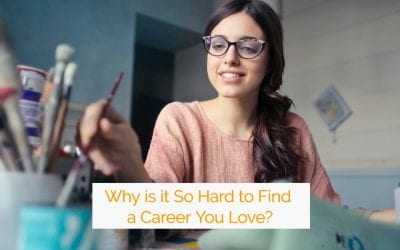 Why is it So Hard to Find a Career You Love? 5 Powerful Tips for Finding Your Inspired Professional Path