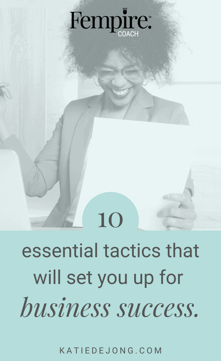 There's no silver bullet or magic pill that will miraculously generate business success for you overnight, but if you take the time to implement these 10 strategies and do them well, you will succeed in business! #fempire #fempirecoach #smallbusiness #womeninbusiness #businesscoach #businesscoachforwomen #womensupportingwomen