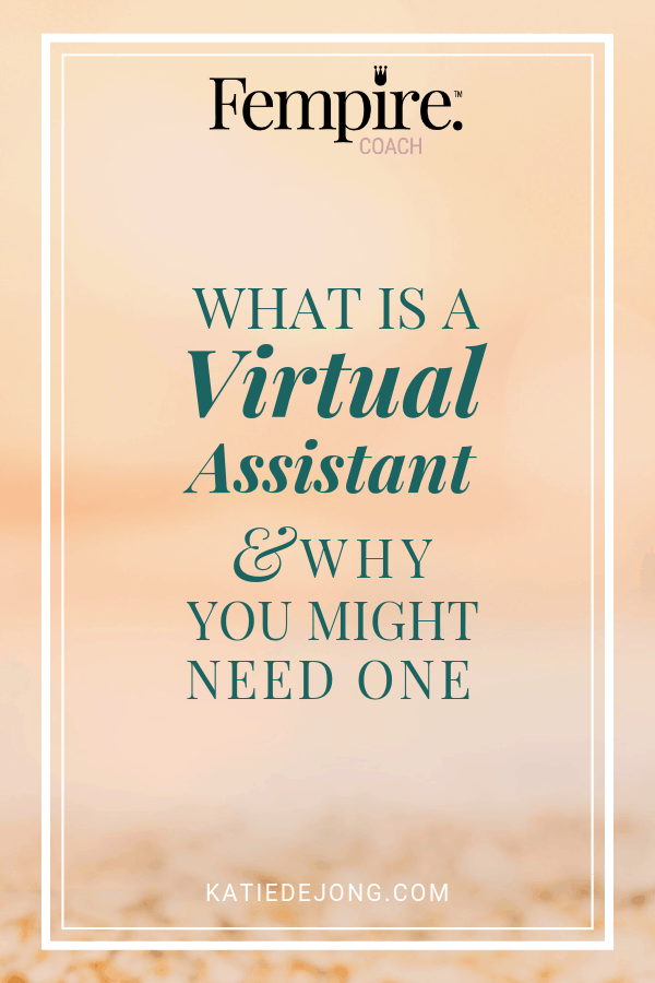 blurred peach background text overlay What is a Virtual Assistant and why you might need one