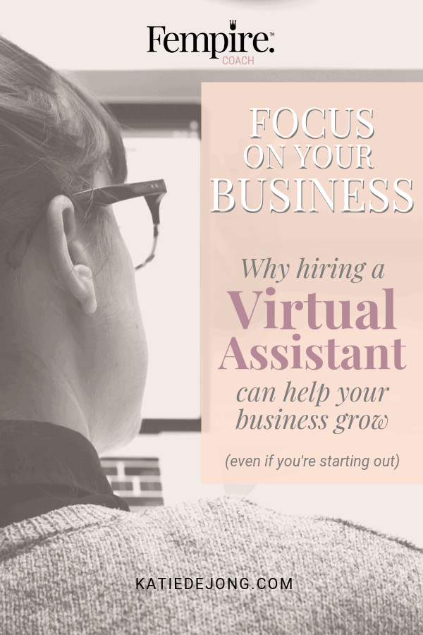 Woman with glasses sitting in front of a computer text overlay - Focus on your business. Why hiring a Virtual Assistant can help your business grow