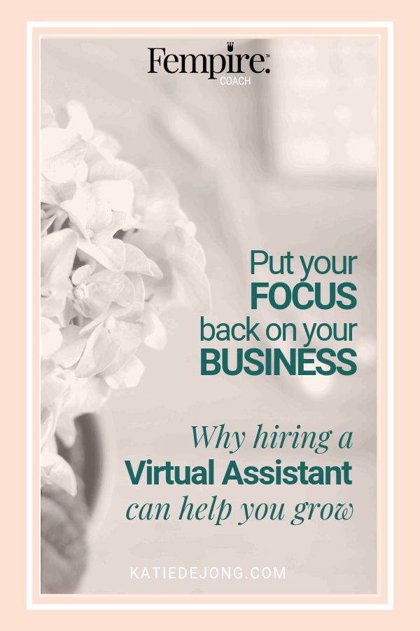 Image of flowers on a desk with a computer blurred in the background - text overlay - Put your focus back on your business. Why hiring a Virtual Assistant can help you grow your business.