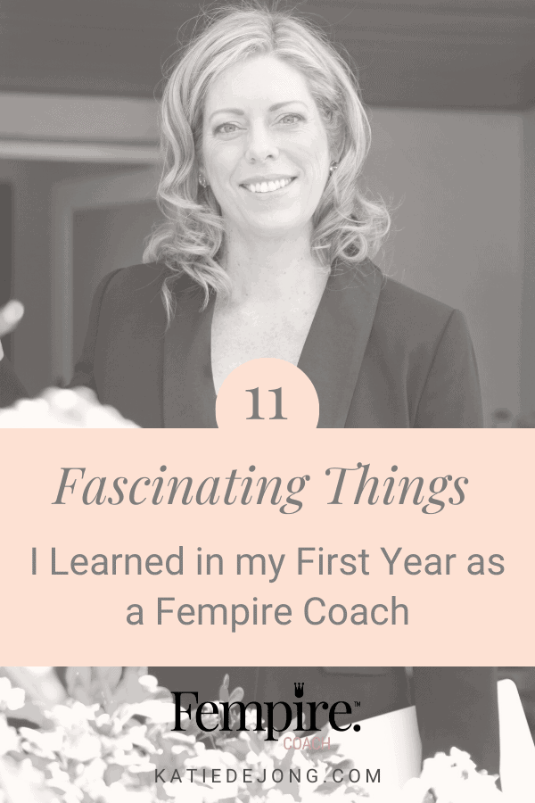 Female business owners face unique challenges when growing their own business. Read on to discover 11 fascinating things I learned in my first year as a Fempire Business Coach for Women and how you can set yourself up to thrive as a successful entrepreneur. #fempire #fempirecoach #entrepreneur #entrepreneurship #ladyboss #womeninbusiness #liveyourpassion #followyourheart #liveyourdream #passion #solopreneur #entrepreneurlife #entrepreneurial #entrepreneurmindset #success #successmindset #ladybosslife #worksmarter #changemakers #worksmarternotharder #laptoplifestyle #leadership #businesschicks