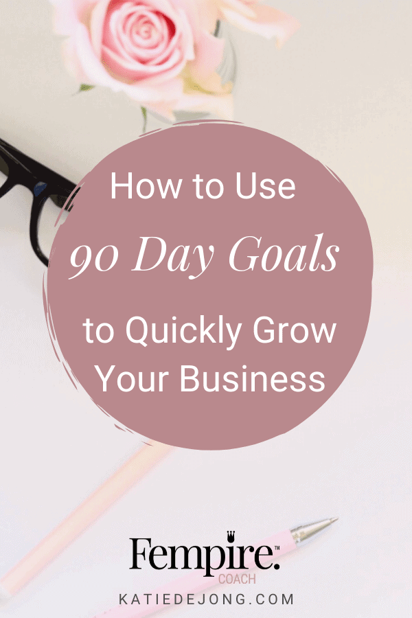 90 days is the true sweet spot of goal setting. Read on to discover why and how you can use 90-day goal setting to drive huge business growth and start revenue more revenue, fast! #fempire #fempirecoach #entrepreneur #ladyboss #womeninbusiness #businesswoman #businesscoach #solopreneur #success #successmindset #workfromhome #mompreneur #mumpreneur #laptoplifestyle  #goals #goalsetting #90daygoals