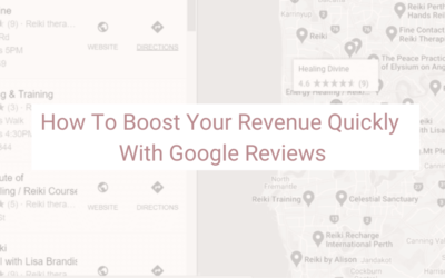 How To Boost Your Revenue Quickly With Google Reviews