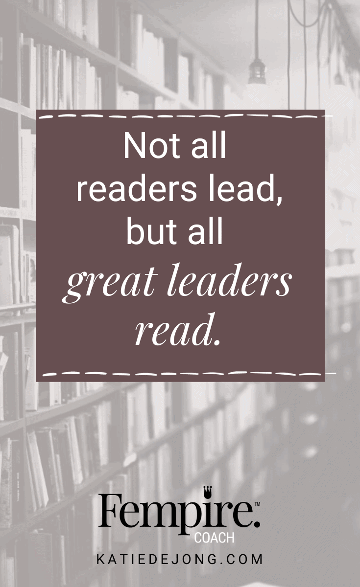 Reading is a great way to open your mind to new insights, ideas, and concepts. And great leaders are almost always big readers. If you're looking for the next good book to read, here are my top fifteen suggestions to get you inspired and armed with great business wisdom. #fempire #fempirecoach #smallbusiness #entrepreneur #womeninbusiness #businesscoach #businesscoachforwomen #successmindset