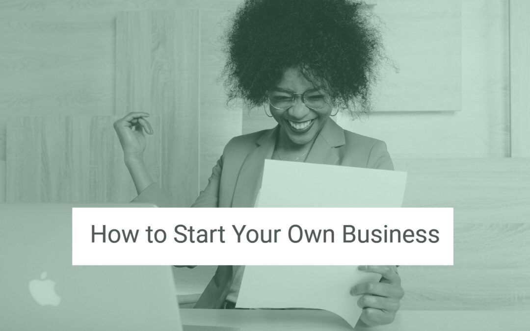How to start your own business - Kate De Jong