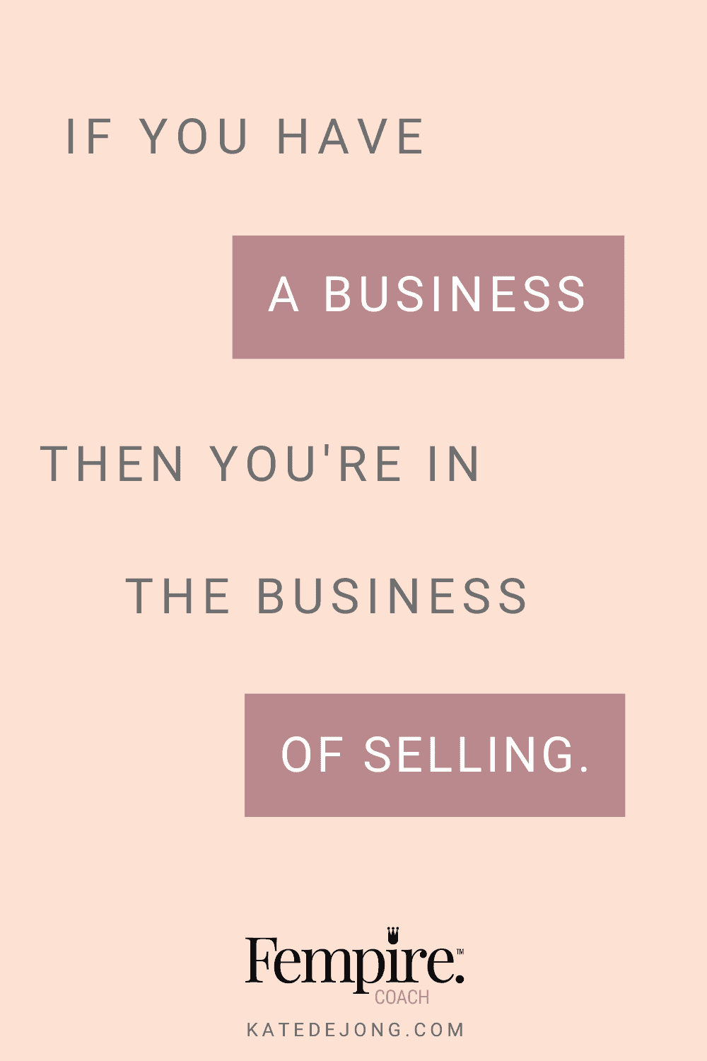 Your ability to sell has a massive impact on your bottom line. It's imperative as a business owner that you master the art of selling, authentically and easily. Discover four other big tips to generate more revenue and freedom in your business! #fempire #smallbusiness #businesscoach #businesscoachforwomen #entrepreneur #businessgrowth #growthstrategies #selling