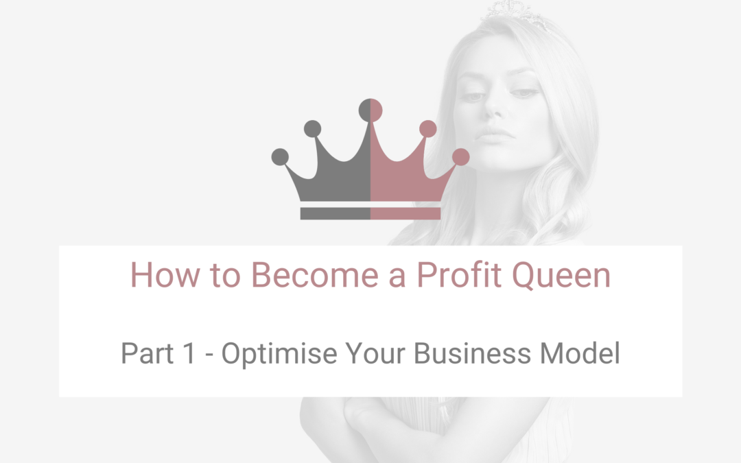 How to Become a Profit Queen (Part 1): Growth Strategies to Take Your Business to the Next Level